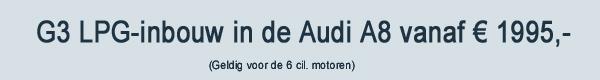 G3 LPG Inbouw Audi A8